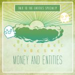 Money and Entities